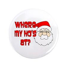 """Santa Ho 3.5"""" Button"""