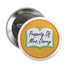 "Colorful Property Of Mrs Darcy 2.25"" Button"