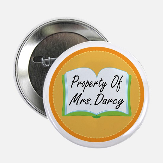 """Colorful Property Of Mrs Darcy 2.25"""" Button"""