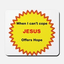 Jesus Offers Hope Mousepad