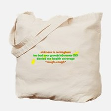 Sickness is contagious - Tote Bag