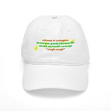 Sickness is contagious - Baseball Cap