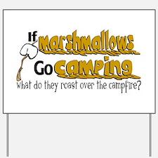 Marshmallows go Camping Yard Sign