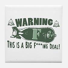 Biden Big F-Bomb Deal Tile Coaster