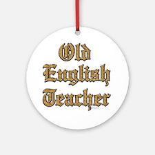 Old English Teacher Ornament (Round)