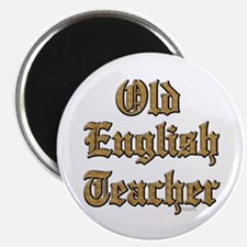 Old English Teacher Magnet