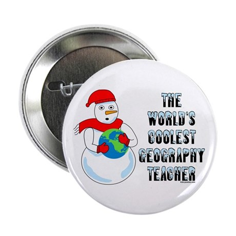 """Cool Geography Teacher 2.25"""" Button (10 pack)"""