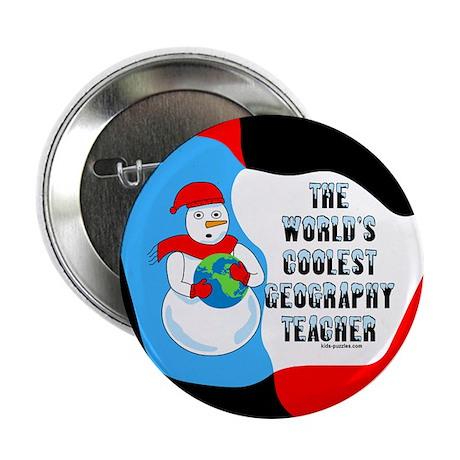 "Cool Geography Teacher 2.25"" Button"