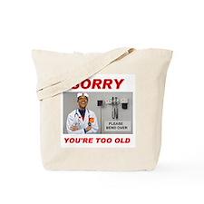 NO ROOM FOR SENIORS Tote Bag