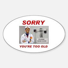 NO ROOM FOR SENIORS Sticker (Oval)