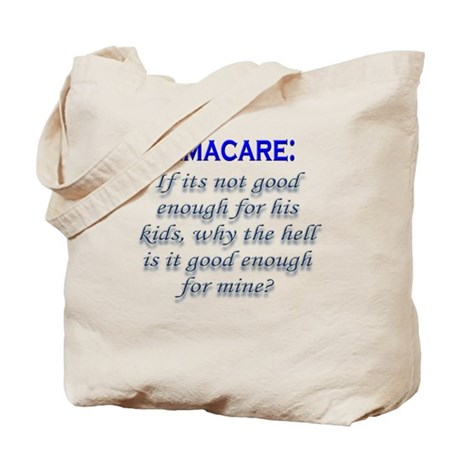OBAMACARE: If its not good en Tote Bag