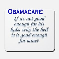 OBAMACARE: If its not good en Mousepad