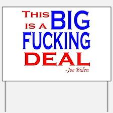 Joe Biden Quote, This is a Bi Yard Sign