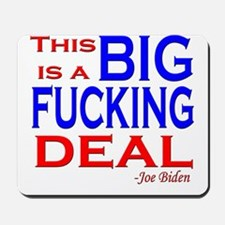 Joe Biden Quote, This is a Bi Mousepad