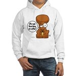 Winston - Don't touch my nuts! Hooded Sweatshirt
