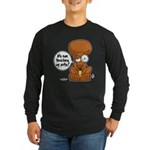 Winston - Don't touch my nuts! Long Sleeve Dark T-
