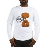 Winston - Don't touch my nuts! Long Sleeve T-Shirt
