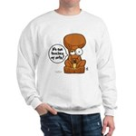 Winston - Don't touch my nuts! Sweatshirt
