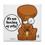 Winston - Don't touch my nuts! Tile Coaster