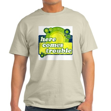 Here comes trouble Ash Grey T-Shirt