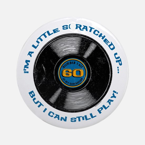 Scratched Record 60th Birthday Ornament (Round)