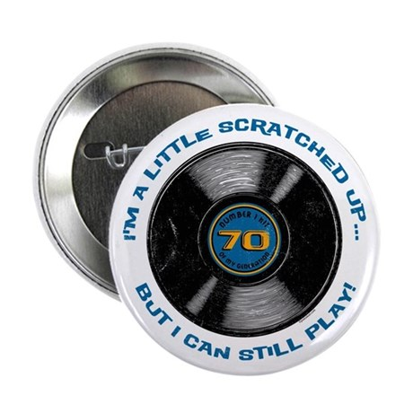 """Scratched Record 70th Birthday 2.25"""" Button"""