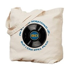 Scratched Record 80th Birthday Tote Bag