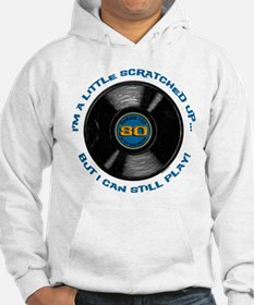 Scratched Record 80th Birthday Jumper Hoody