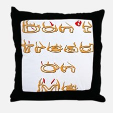 Don't Tread on Me American Fr Throw Pillow