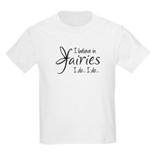 I believe in fairies T-Shirt