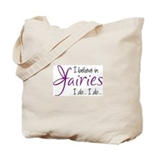 i believe in fairies color Tote Bag