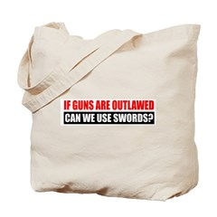Can We Use Swords? Tote Bag
