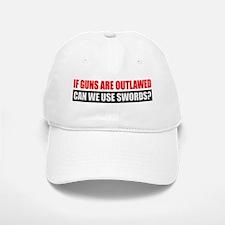 Can We Use Swords? Baseball Baseball Cap