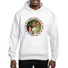 ANY PATH WILL DO Hoodie Sweatshirt