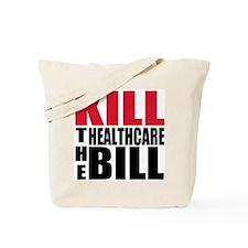 Kill the bill Tote Bag
