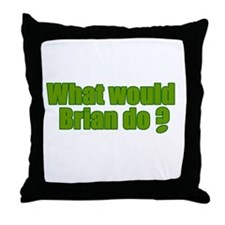 Would Brian Do Irish Rugby Humour Throw Pillow