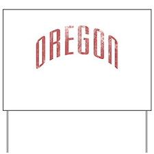 Oregon Grunge Yard Sign