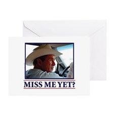 George W Bush Miss me Yet Greeting Cards (Pk of 10