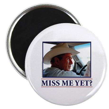 "George W Bush Miss me Yet 2.25"" Magnet (100 pack)"