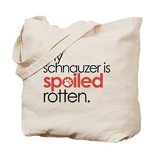 my schnauzer is spoiled rotten : Tote Bag