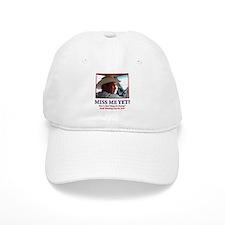 George W Bush Miss me Yet Baseball Cap