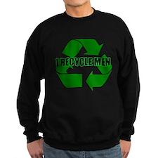 I Recycle Men Sweatshirt