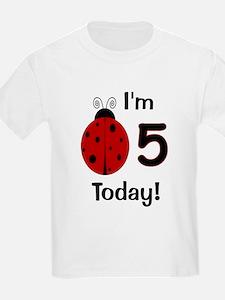 Ladybug I'm 5 Today! T-Shirt