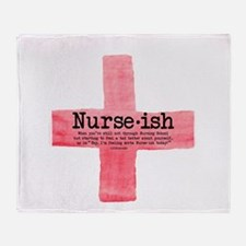 Nurse ish Student Nurse Throw Blanket