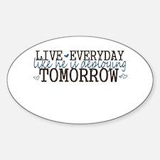 Live like he is deploying tom Sticker (Oval)