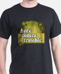 Here comes trouble (earthtone Black T-Shirt
