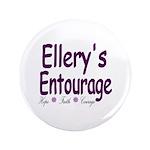 "Ellery's Entourage 3.5"" Button (100 pack)"