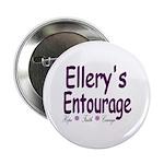 """Ellery's Entourage 2.25"""" Button"""