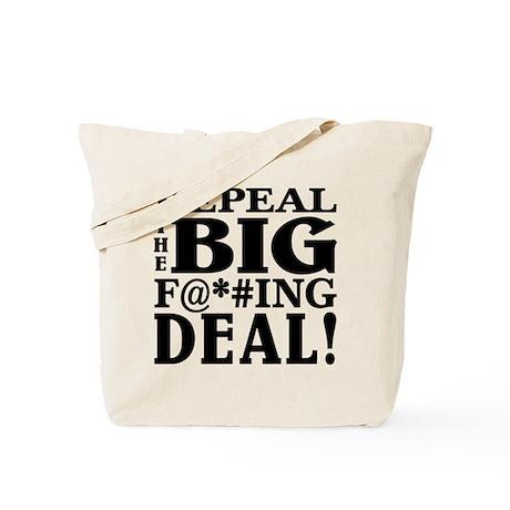 Repeal the Big F Deal! Tote Bag
