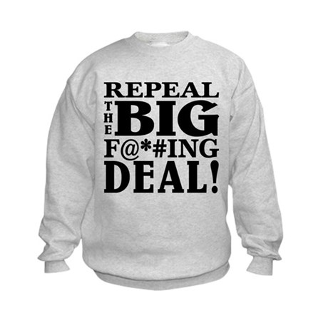 Repeal the Big F Deal! Kids Sweatshirt